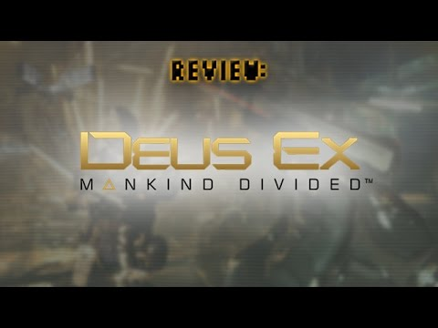 Review: Deus Ex: Mankind Divided