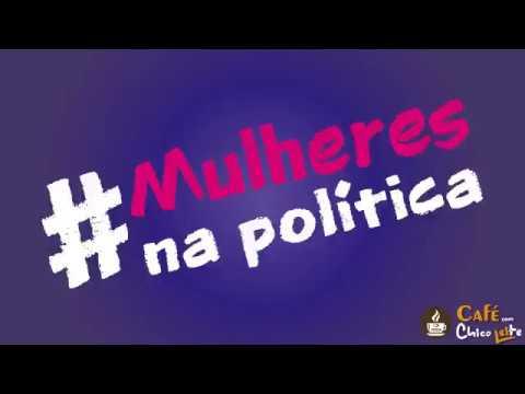 Café com Chico Leite - Mulheres na Política
