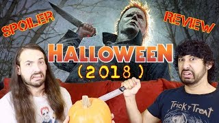 HALLOWEEN (2018) - Movie Review!!!  *SPOILERS* by The Reel Rejects