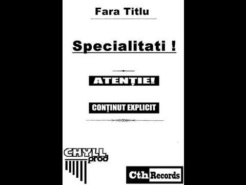 Fara Titlu - Fii mai bun (cu Ektro) prod.Chyll - Specialitati - [CthRecords 2013]
