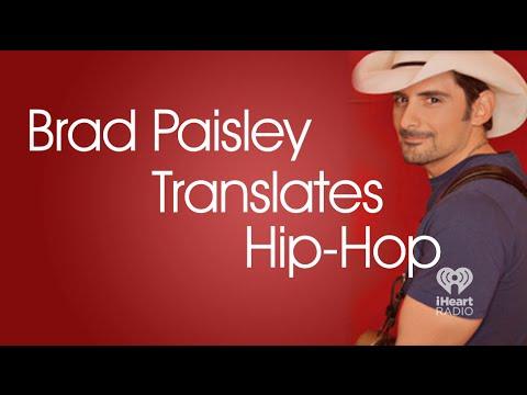 BRAD PAISLEY TRANSLATES HIP-HOP