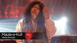 Maula-e-Kull, Abida Parveen, Episode 3, Coke Studio 9