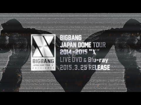 BIGBANG - JAPAN DOME TOUR 2014 ~ 2015 'X' (Teaser)