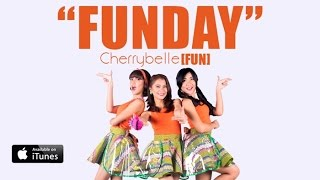 Video Cherrybelle FUN - Fun Day [MUSIC VIDEO] MP3, 3GP, MP4, WEBM, AVI, FLV Juli 2018