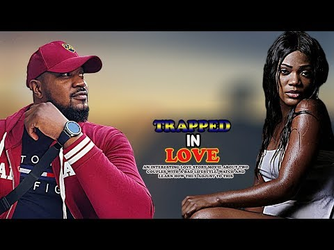 TRAPPED IN LOVE - MOFE DUNCAN- 2019 INTERESTING NOLLYWOOD MOVIES