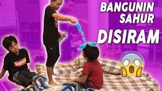 Video Bangunin Muntaz Fateh Sahur, Karena Susah Akhirnya Di Siram MP3, 3GP, MP4, WEBM, AVI, FLV Juni 2019