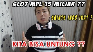Video ALASAN SLOT MPL BAYAR 1 JUTA DOLLAR MP3, 3GP, MP4, WEBM, AVI, FLV Juni 2019