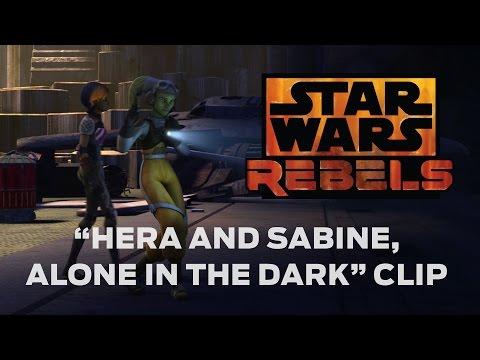 Star Wars Rebels (Clip 'Hera and Sabine, Alone in the Dark')