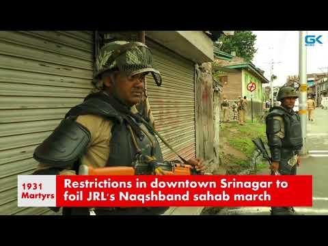 Restrictions in downtown Srinagar to foil JRL's Naqshband sahab march