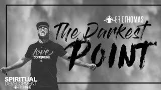 Eric Thomas | The Darkest Point ( Eric Thomas Motivation )