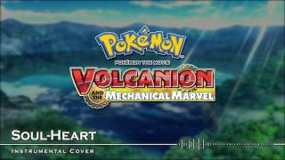Nonton Soul Heart   Pok  Mon The Movie  Volcanion And The Mechanical Marvel  2016    Instrumental Cover Film Subtitle Indonesia Streaming Movie Download