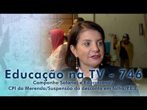 Campanha Salarial e Educacional / CPI da Merenda / Suspensão do desconto em folha / P.E.E.