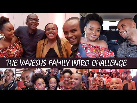 THE WAJESUS FAMILY INTRO CHALLENGE | YOUTUBE WORK SHOP