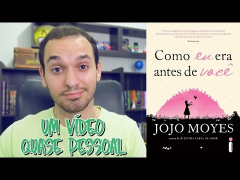 COMO EU ERA ANTES DE VOCÊ de Jojo Moyes
