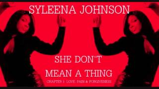 Syleena Johnson - She Don't Mean A Thing (Unreleased)