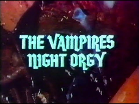 The Vampires Night Orgy (1973) Trailer