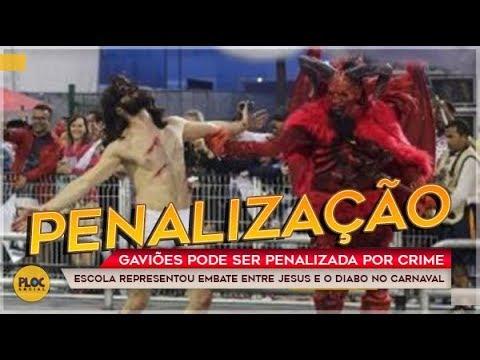 ESCOLA QUE MOSTROU SATANÁS E JESUS NO CARNAVAL TERIA COMETIDO CRIME E PODE SER PENALIZADA