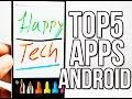 5 Mejores Aplicaciones Para Android 2015 Gratis