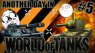 Another Day in World of Tanks #5