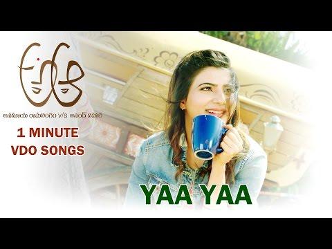 Yaa Yaa Video Song || A Aa || Nithiin || Samantha || Anupama || Trivikram Srinivas