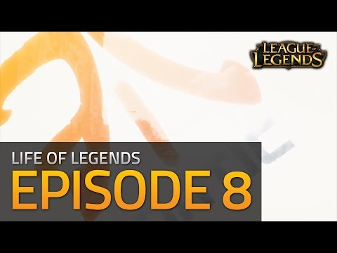 Life of Legends - Episode 8