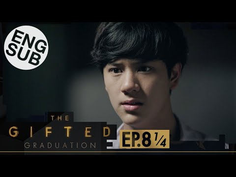 [Eng Sub] The Gifted Graduation | EP.8 [1/4]