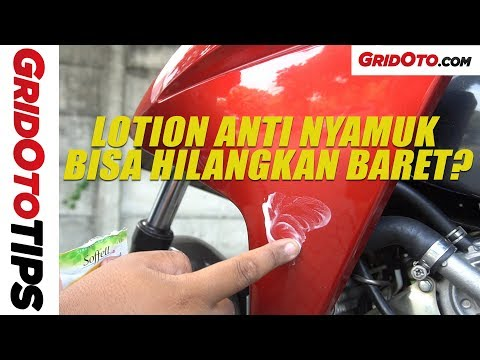Hilangkan Baret Dengan Lotion Anti Nyamuk | How To | GridOto Tips