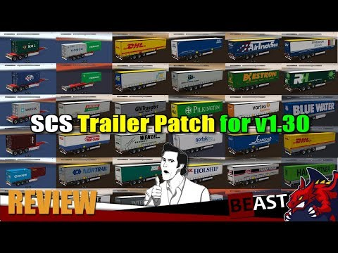 SCS Trailer Pack for 1.30 including all DLC´s v1.0