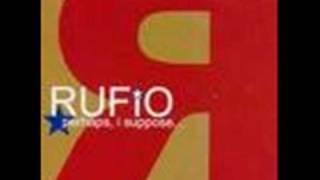 Face the truth - Rufio