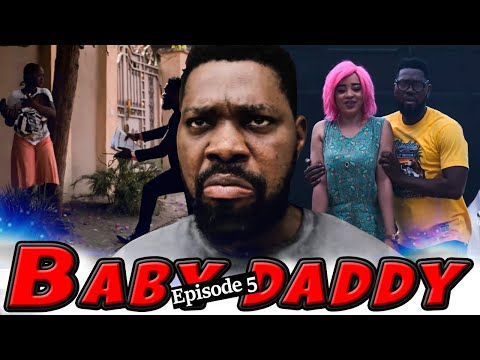 BABY DADDY EPISODE 5-NEW HIT MOVIE-2020 LATEST CLASSIC NOLLYWOOD MOVIE,JERRY WILIAM,LUCHY DONALD