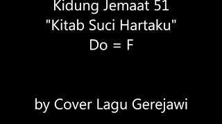 Download Lagu KIDUNG JEMAAT 51 Kitab Suci Hartaku (Holy Bible, Book Divine) Mp3
