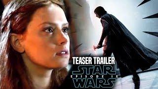 Star Wars Episode 9 Teaser Trailer Leaked Details Revealed! (Star Wars News)