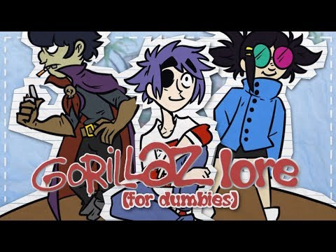 The Gorillaz Lore For Dummies | Sn0wy