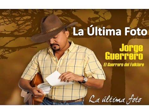 JORGE GUERRERO LA ULTIMA FOTO.wmv