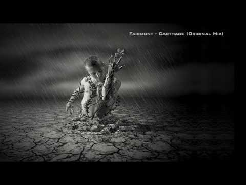 Fairmont - Carthage (Original Mix)