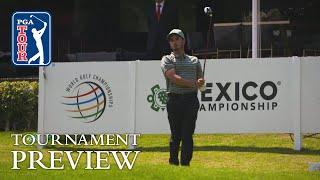 WGC-Mexico Championship preview by PGA TOUR
