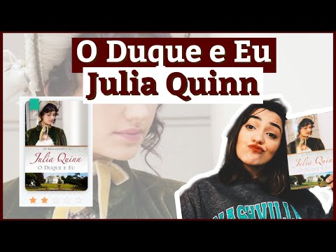O duque e eu - Julia Quinn | RESENHA ✨