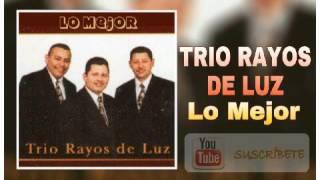 Trio Rayos de Luz Jehova es mi luz Recuerdos