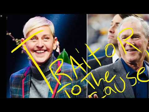 Traitor Ellen Degeneres Cancelled | George Bush Homophobe Apologist