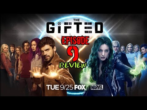 "[FALL FINALE!] Review of ""The Gifted"" Season 2 Episode 9 ""gaMe changer"""