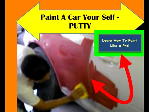 RE: How To Paint A Car Your Self -PUTTY - Learn How To Paint Like a PRO! Free Videos