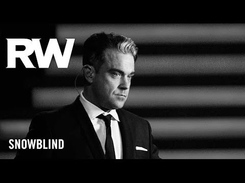 Robbie Williams - Snowblind lyrics