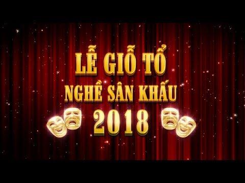 Lễ Giỗ Tổ Nghề Sân Khấu 2018 tại Rạp Saigon Performing Arts Center - Thời lượng: 2 giờ, 25 phút.