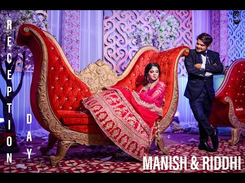 RECEPTION DAY || MANISH & RIDDHI || DEWANGANS