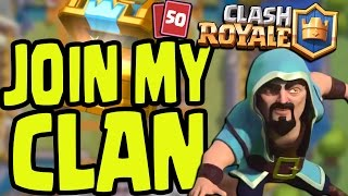 CLASH ROYALE - JOIN MY CLAN! OPEN CLASH ROYALE #TrizGang CLAN RECRUITMENT