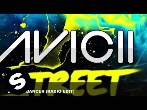 Avicii - Street Dancer (Radio Edit)