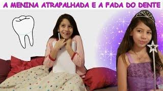 Video A MENINA ATRAPALHADA E A FADA DO DENTE MP3, 3GP, MP4, WEBM, AVI, FLV Mei 2019