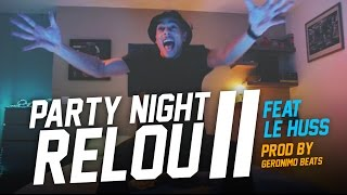 MISTER V - PARTY NIGHT RELOU 2 (FEAT LE HUSS) - YouTube