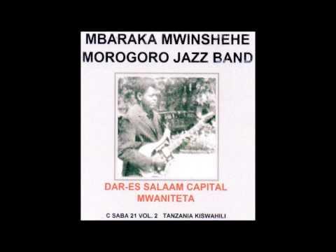 Nitamtuma Mshenga -  Mbaraka Mwinshehe & Morogoro Jazz Band