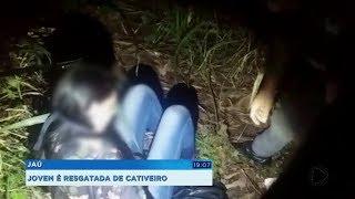 Jovem sequestrada em Jaú é resgatada de cativeiro